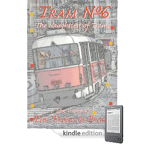 Trams of Prague Kindle Edition